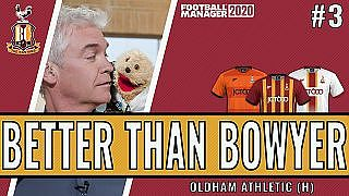 Better than Bowyer | Game 3 -  Oldham Athletic | Bradford City| Football Manager 2020 - YouTube
